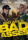 Bad Ass 2 - Bad Asses