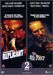 Replicant / 4th Floor