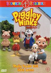 Piggley Winks Äventyr - Molly Hade Ett Litet Lamm