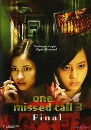 One Missed Call 3 - Final