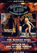 Russian Ninja / Attack of the 50 Foot Woman