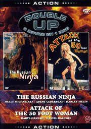 Russian Ninja / Attack of the 50 Foot Woman