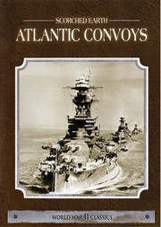 Scorched Earth - Atlantic Convoys