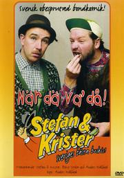 Stefan & Krister - När Dä Va' Då!