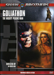 Shaw Brothers - Goliathon: The Mighty Peking Man