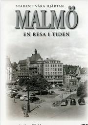 Malmö Volym 1 & 2 - En Resa I Tiden
