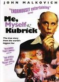 Me, Myself & Kubrick