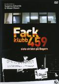 Fackklubb 459 - Sista Striden På Bagarn
