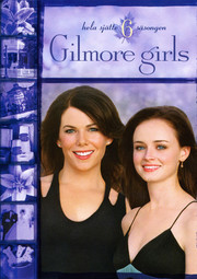 Gilmore Girls - Säsong 6