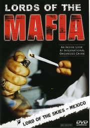 Lords of the Mafia: Lord of the Skies - Mexico