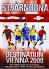 Destination Vienna 2008 - Stjärnorna