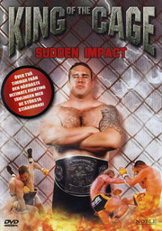 King of the Cage - Sudden Impact