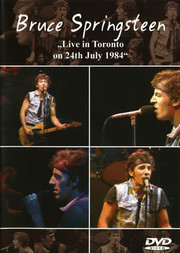 Bruce Springsteen - Live In Toronto 1984