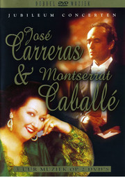 José Carreras & Montserrat Caballé - Jubileum Concert