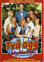 Stefan & Krister - Två Ägg i Högklackat