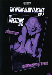Irving Klaw Classics - Volym 2 the Wrestling Films