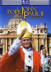 Pope John Paul II - Builder of Bridges