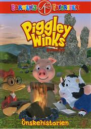 Piggley Winks Äventyr - Önskehistorien
