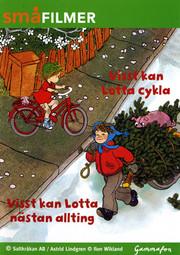 Visst Kan Lotta Cykla / Visst Kan Lotta Nästan Allting