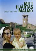 Mitt Hjärtas Malmö - Volym 1 1953-1965