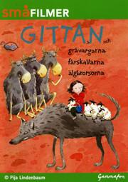 Gittan Och Gråvargarna / Fårskallarna / Älgbrorsorna