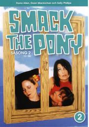 Smack the Pony - Säsong 2