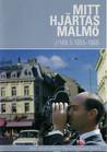 Mitt Hjärtas Malmö - Volym 5 1955-1968