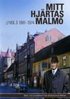 Mitt Hjärtas Malmö - Volym 3 1961-1974
