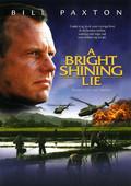 Bright Shining Lie