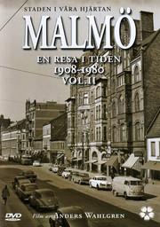 Malmö Volym 2 - En Resa I Tiden 1908-1980