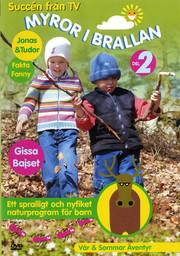 Myror i Brallan - Del 2 Vår & Sommar Äventyr