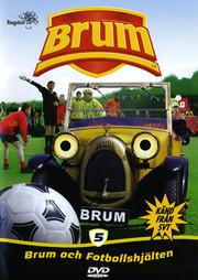 Brum 5 - Brum Och Fotbollshjälten