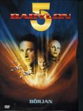 Babylon 5 - Början