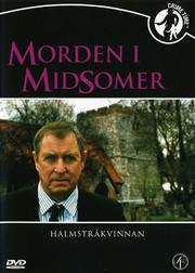 Morden I Midsomer - Halmstråkvinnan