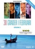 30 Grader I Februari - Säsong 2