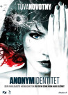Anonym Identitet (Begagnad)