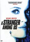 A Stranger Among Us