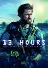 13 Hours: Secret Soldiers Of Benghazi
