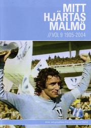 Mitt Hjärtas Malmö - Volym 9 1905-2004