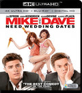Mike And Dave Meed Wedding Dates (4K Ultra HD Blu-ray)