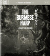 Burmese Harp (ej svensk text) (Blu-ray + DVD)