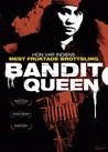 Bandit Queen (Begagnad)