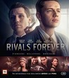 Rivals Forever (Blu-ray)