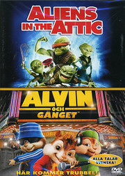Aliens In the Attic / Alvin Och Gänget