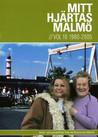 Mitt Hjärtas Malmö - Volym 10 1980-2005