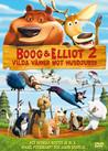 Boog & Elliot 2 - Vilda Vänner Mot Husdjuren (Begagnad)