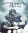 Ingen Ska Skada Dig, Inte Ens Jag (Blu-ray)
