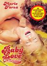 Baby Love - En Tonårsflickas Bekännelser (Begagnad)