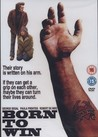 Born To Win (ej svensk text)