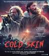 Cold Skin (Blu-ray)